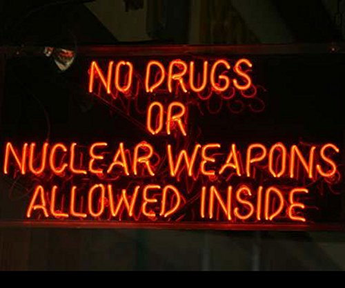 iecool NO Drugs OR Nuclear Weapons Allowed Inside Neon Sign 20