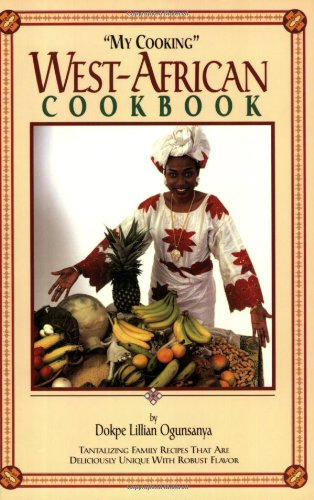 """My Cooking"" West-African Cookbook"
