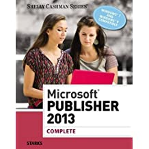Microsoft? Publisher 2013: Complete by Joy L. Starks (2013-08-13)