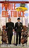 Phule Me Twice, Robert L. Asprin and Peter J. Heck, 0441007910
