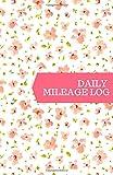 Daily Mileage Log: Daily Work Mileage Usage