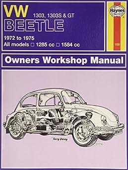 Vw beetle workshop manual 1303 user guide manual that easy to read vw beetle 1303 1303s gt 72 75 haynes repair manual haynes rh amazon com vintage vw beetle gsr 1302 vw beetle interiors freerunsca Image collections