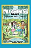 img - for PILLOWTALKS MISSION: Chandler and the BULLY BUSTERS (Volume 1) book / textbook / text book