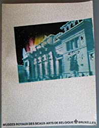 150 ans d'art belge dans les collections des musées royaux des beaux-arts de Belgique par  Musées royaux des Beaux-Arts de Belgique