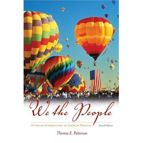 We the people a concise introduction to american politics thomas e we the people a concise introduction to american politics thomas e patterson 9780077226152 amazon books fandeluxe Images