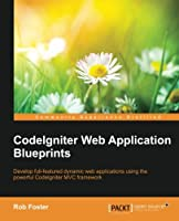 CodeIgniter Web Application Blueprints Front Cover