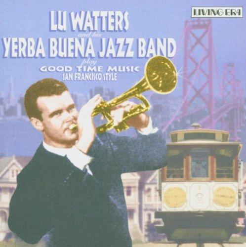 Good Time Music: San Francisco Style by Asv Living Era