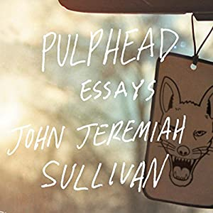 Pulphead Audiobook
