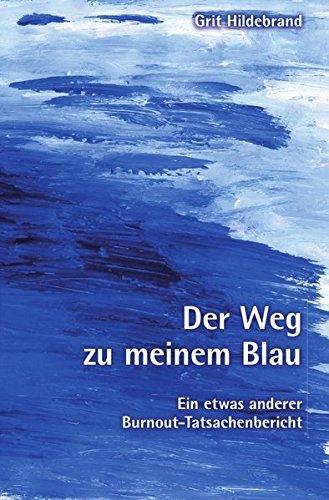 Der Weg zu meinem Blau