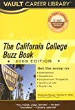 The California Colleges Buzz Book, Carolyn C. Wise and Stephanie Hauser, 1581315511