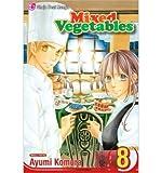 [ Mixed Vegetables, Volume 8 BY Komura, Ayumi ( Author ) ] { Paperback } 2010