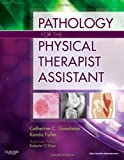 img - for Pathology for the Physical Therapist Assistant, 1e book / textbook / text book