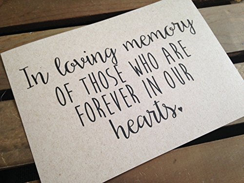 In Loving Memory of those who are Forever in our Hearts - Wedding Signage - 5x7 PRINT - Reception - RUSTIC - Sign - Recycled - Eco Friendly