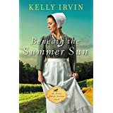 Beneath the Summer Sun (An Every Amish Season Novel)
