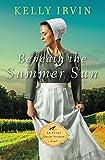 Beneath the Summer Sun (An Every Amish Season Novel)