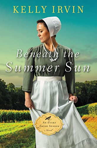 Beneath the Summer Sun (An Every Amish Season Novel) cover