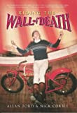 img - for Riding the Wall of Death book / textbook / text book