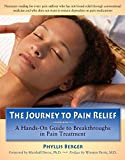 The Journey to Pain Relief, Phyllis Berger, 0897934695