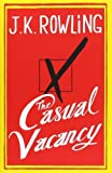 The Casual Vacancy by J.K. Rowling (2012-09-27)
