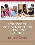 Response to Intervention (RTI) and English Learners: Using the SIOP Model (2nd Edition) (SIOP Series)