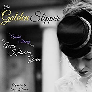 The Golden Slipper Audiobook