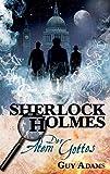 Sherlock Holmes: Bd. 1: Der Atem Gottes