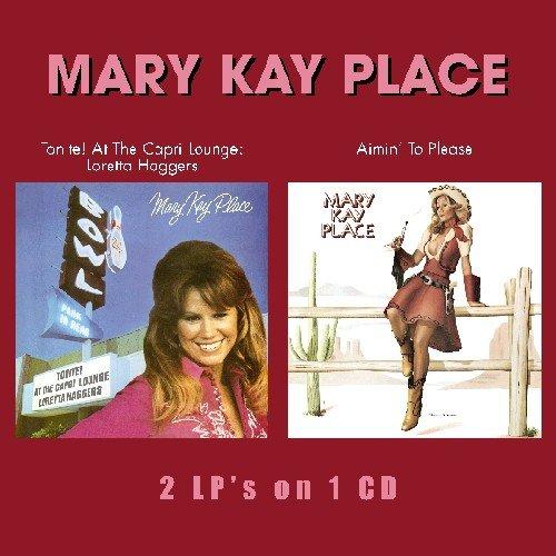 CD : Mary Kay Place - Tonite At The Capri Lounge/ Aimin To Please (Bonus Tracks)
