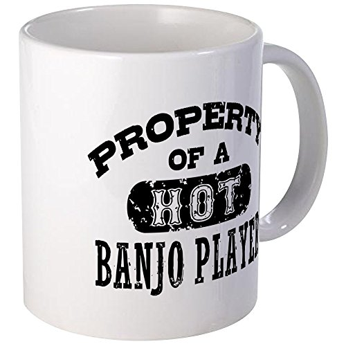 CafePress Property Of A Hot Banjo Player Mug Unique Coffee Mug, Coffee Cup