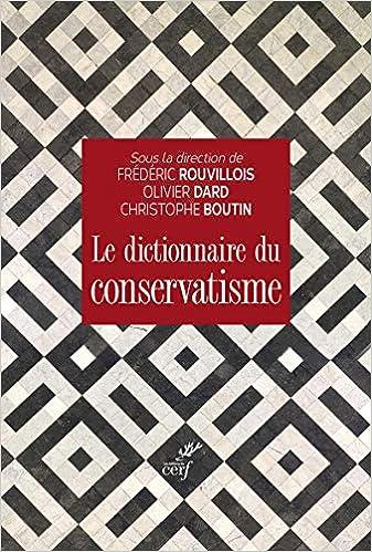 Couverture Le dictionnaire de conservatisme