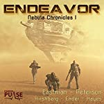 Endeavor: Nebula Chronicles, Book 1 | Brock Eastman,Elissa Peterson,J.L. Ender,Ann Hirshberg,Jack Hayes