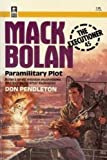 Paramilitary Plot, Don Pendleton, 0373610459