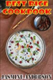 TRADITIONAL RICE COOKBOOK: Here`s the grand & big collection of rice recipes including Indian rice, American rice, biryani, Pakistani rice, slow cooker rice, crock pot rice, brown rice & much rice