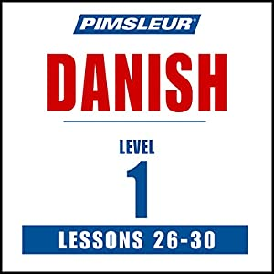 Pimsleur Danish Level 1 Lessons 26-30 Speech