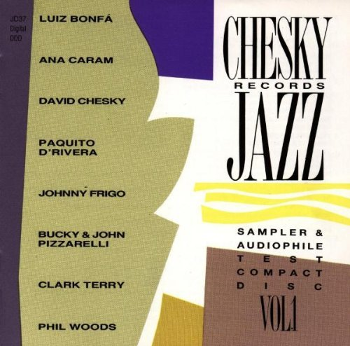 Chesky Records Jazz Sampler & Audiophile Test Compact Disc, Vol. 1 by Chesky Records