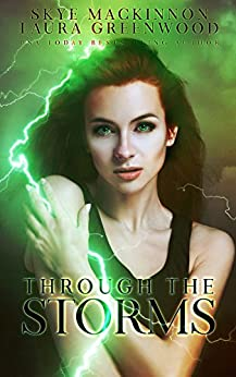 Through the Storms - Seven Wardens Skye MacKinnon Laura Greenwood