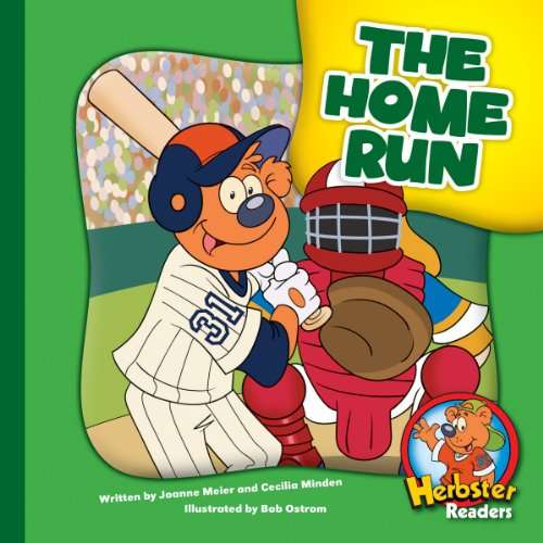 The Home Run (Herbster Readers: The First Day of School)