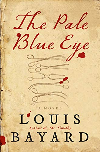 - The Pale Blue Eye: A Novel