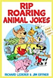 img - for Rip Roaring Animal Jokes (Animal Cracker Uppers) book / textbook / text book