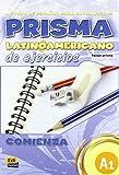 img - for Prisma latinoamericano A1 / Latin American Prisma A1: Comienza / Start (Spanish Edition) book / textbook / text book