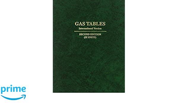 Gas Tables: International Version : Thermodynamic Properties Of Air  Products Of Combustion And Component Gases Compressible Flow Functions :  Includi: Joseph ...