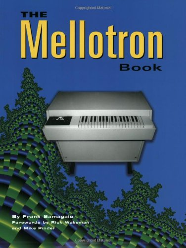 The Mellotron Book