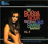 Vol. 4-Bossa Nova: Exciting Jazz Samba Rhythms