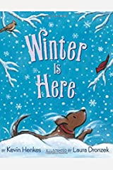 Winter Is Here Hardcover