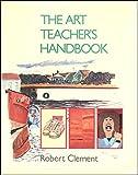 The Art Teacher's Handbook 9780091641818