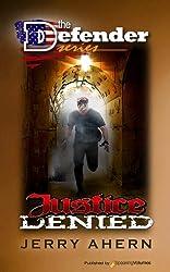 Justice Denied (The Defender Book 8)