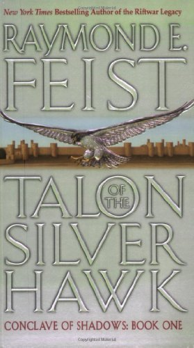 Talon of the Silver Hawk: Conclave of Shadows: Book One: (Talon Sword)