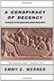 Front cover for the book A Conspiracy of Decency: The Rescue of the Danish Jews During World War II by Emmy E. Werner
