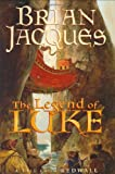The Legend of Luke: A Tale from Redwall (Redwall, Book 12)