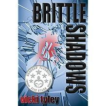 Brittle Shadows (Mystery)