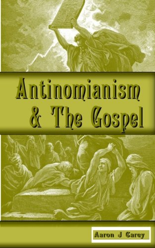 Read Online Antinomianism and the Gospel pdf
